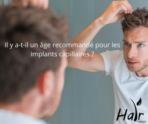age recommandé pour les implants capillaires