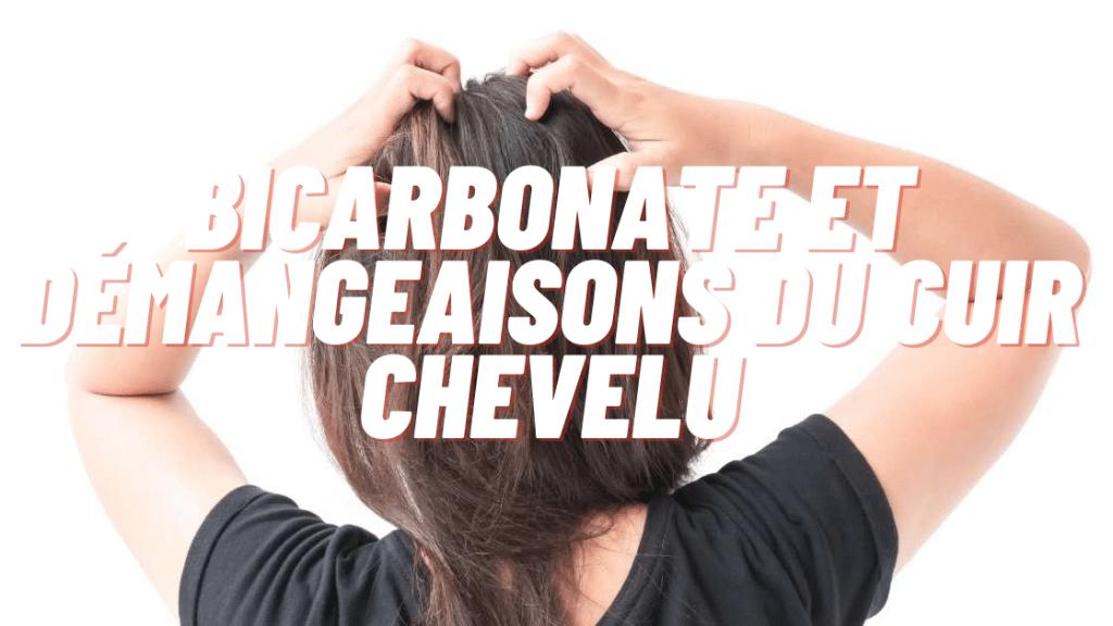 bicarbonate et démangeaisons du cuir chevelu